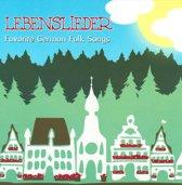 Lebenslieder: Favorite German Folk Songs