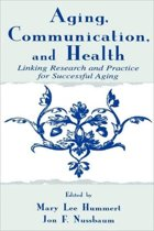 Aging, Communication and Health