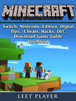 Minecraft Digital: Tips, Cheats, Hacks, DLC - Nintendo Switch - Game Guide Unofficial