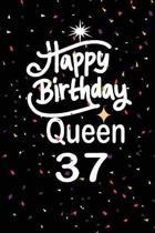 Happy birthday queen 37