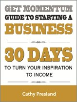 Get Momentum Guide To Starting A Business
