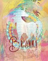 Brianna: Colorful Rainbow Unicorn - 100 Pages 8''X10'' Girl's Composition Wide Ruled Notebook