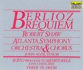 Berlioz: Requiem;  Boito, Verdi / Shaw, Atlanta SO & Chorus
