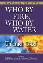 Who by Fire, Who by Water - Un'Taneh Tokef