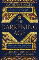 Boek cover The Darkening Age van Catherine Nixey (Onbekend)