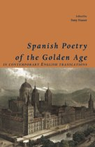 Spanish Poets of the Golden Age, in Contemporary English Translations