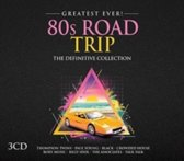 Greatest Ever! 80s Road Trip