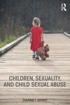 Children, Sexuality, and Child Sexual Abuse