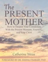 The Present Mother