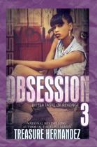 Obsession 3