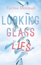 Looking Glass Lies