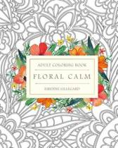 Floral Calm Adult Coloring Book