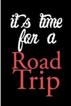 Its Time For a Road Trip