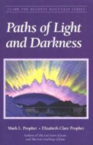 Paths of Light and Darkness