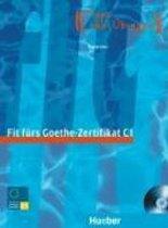 Fit fürs Goethe-Zertifikat C1 Lehrbuch + Audio-CD