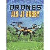 Drones - Drones als je hobby