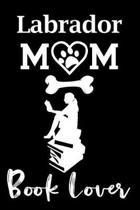 Labrador Mom Book Lover