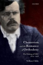 Chesterton and the Romance of Orthodoxy