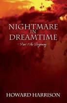 Nightmare in Dreamtime