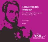 Noord en Zuid onder Willem I. 200 jaar Verenigd Koninkrijk der Nederlanden 8 - Lotsverbonden ontrouw