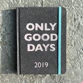Only Good Days - Agenda 2019 - Met Elastiek en Leeslint - Planner 2019