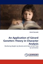 An Application of Gerard Genette's Theory in Character Analysis