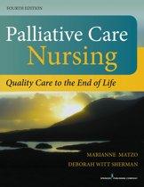 Palliative Care Nursing, Fourth Edition