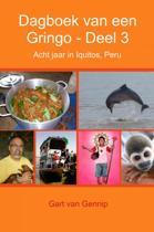 Dagboek van een Gringo Deel 3