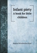 Infant Piety a Book for Little Children
