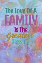 The Love Of A FAMILY Is The Greatest Blessing