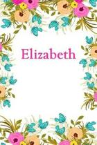 Elizabeth: Elizabeth Journal Diary Notebook