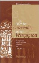 Vertalingen van het Thomas Instituut te Utrecht 2 - Over het Onzevader en Weesgegroet