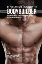 51 Proteinreiche Abendessen Fur Bodybuilder