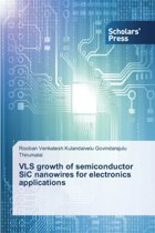 Vls Growth of Semiconductor Sic Nanowires for Electronics Applications