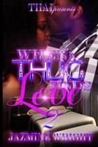 When a Thug Finds True Love 2