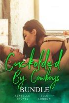 Cuckolded By Cowboys Bundle