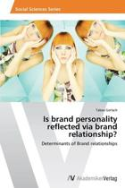 Is Brand Personality Reflected Via Brand Relationship?