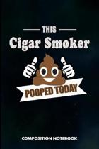 This Cigar Smoker Pooped Today