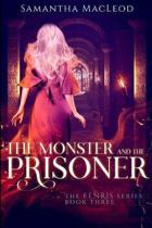The Monster and the Prisoner