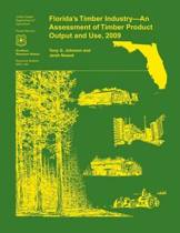 Florida's Timber Industry- An Assessment of Timber Product Output and Use,2009