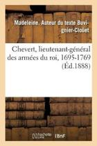 Chevert, Lieutenant-G n ral Des Arm es Du Roi, 1695-1769