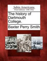 The History of Dartmouth College.