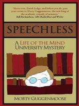 Speechless: A Life of the Mind University Mystery