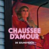Chaussee D'Amour - De Soundtrack