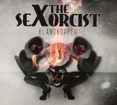The Sexorcist - Klangkoerper