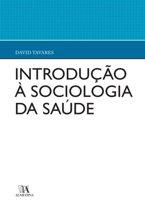 Introdução à Sociologia da Saúde