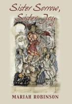 Sister Sorrow, Sister Joy