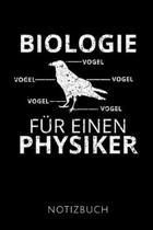 Biologie F r Einen Physiker Notizbuch