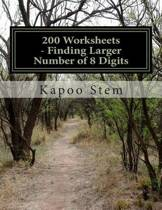 200 Worksheets - Finding Larger Number of 8 Digits