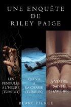 Coffret des Enquêtes de Riley Paige : Les Pendules à l'Heure (t. 4), Qui Va à la Chasse (t. 5) et À Votre Santé (t. 6)